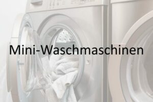 Mini- und Camping Waschmaschinen